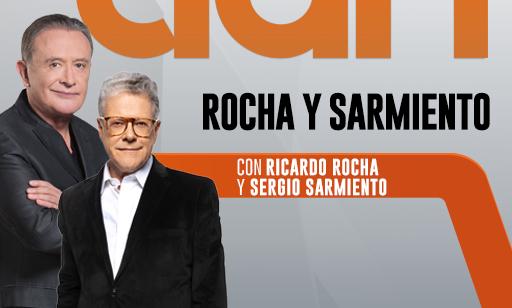 Ricardo Rocha Y Sergio Sarmiento