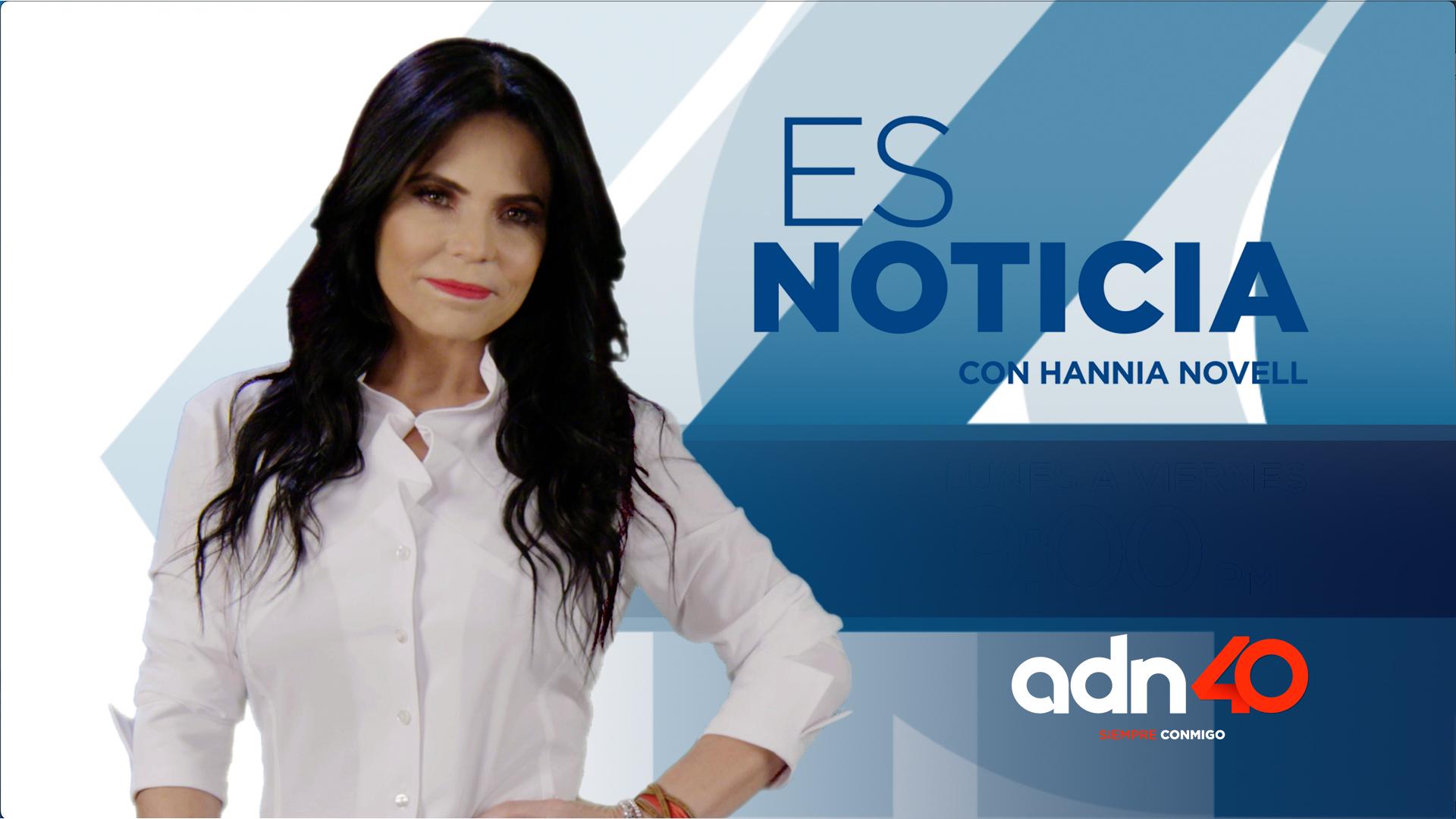 Es Noticia Con Hannia Novell