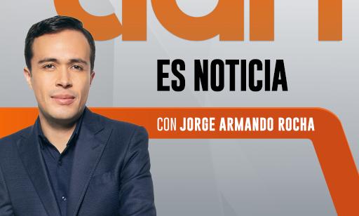 Es Noticia con Jorge Armando Rocha